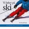 Bog: Vi l�ber p� ski